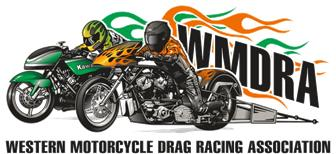 The Western Motorcycle Drag Racing Association (WMDRA)